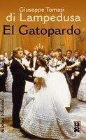 El Gatopardo / Giuseppe Tomasi di Lampedusa ; traducción de Fernando Gutiérrez. Madrid : Alianza, cop. 2007