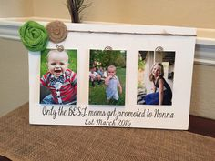 Pregnancy Reveal To Mom Personalized Picture Frame Only The Best Moms Get Promoted To Nana Gigi Mimi Grammie Grammy Granny Grandma