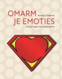 Geen verzendkosten: Omarm je emoties | Frederick | 9789461059802 | Boompsychologie.nl