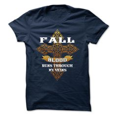 FALL T-Shirts, Hoodies. Check Price Now ==► https://www.sunfrog.com/Camping/FALL-118815557-Guys.html?id=41382