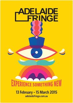 Adelaide Fringe has well and truly exceeded its target to sell more than tickets for this year's festival, which saw more than 1200 events unleashed on the city, suburbs and regional SA over the past four weeks. Musikfestival Poster, Poster Series, Festival Guide, Festival Party, Posters Australia, Edinburgh Fringe Festival, Band Posters, Event Posters, Creative Labs