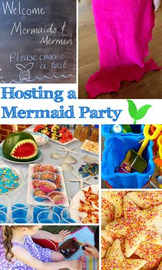 Hosting our Mermaid Party from @childhood101. Fun activities and food ideas for hosting a memorable mermaid party!