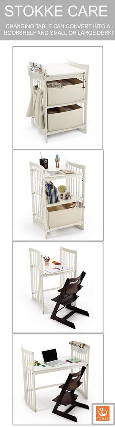 Stokke Care converts from Changing Table to Bookshelf to Desk !