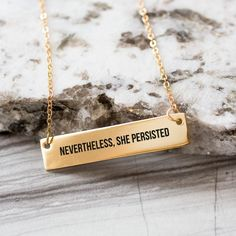 Nevertheless, She Persisted Gold Bar Necklace