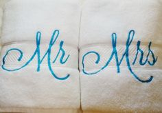 Mr. and Mrs. Bath Towel sets in White and Turquoise will make the perfect gift…