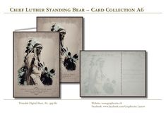 """Printable Digital Sheets, Greeting Card, Postcard of the famous Native American Indian Chief """"Luther Standing Bear"""". Gorgeous photo enhancement and Hi-Res Images for unlimited DIY printing. Purchase - Download - Print!! Diy Printing, Bear Card, Design Studio, Grafik Design, Native American Indians, Paper Design, Stationary, Card Making, Greeting Cards"""