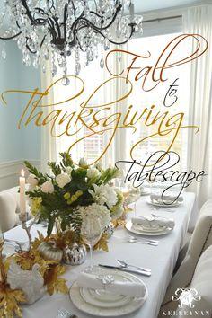 Kelley Nan: Fall to Thanksgiving Tablescape