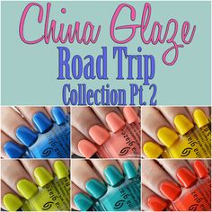 China Glaze Road Trip Collection Swatches
