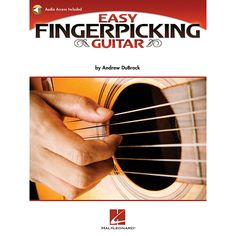 Hal Leonard Easy Fingerpicking Guitar Guitar Educational Series Softcover Audio Online Written by Andrew DuBrock Guitar Strumming, Acoustic Guitar, Audio Track, Easy Guitar, Guitar For Beginners, Guitar Lessons, Used Books, Essentials, Patterns