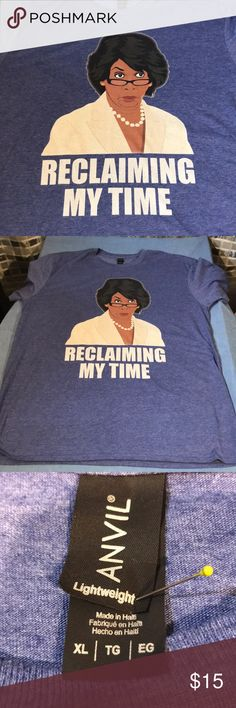 """Maxine Waters Image """"Reclaiming My Time"""" T-shirt Light weight T-shirt with Screen printed color headshot portrait of Maxine Waters democratic congress woman from California wearing glasses and pearls with white jacket.  Quotation made famous in 2017 upon election of Donald Trump  65% polyester 35% cotton  44 inch pit to pit Xl  Minor wear from use, as is No obvious stains or holes Made in Haiti Anvil Tops Tees - Short Sleeve"""