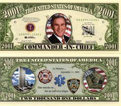 George Bush - Commander-in-Chief 2001 Bill