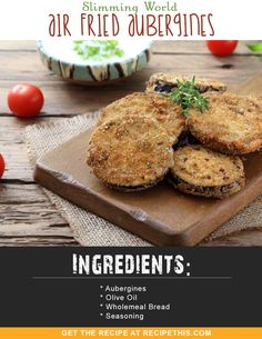 Slimming World Recipes | Slimming World Air Fried Aubergines recipe from RecipeThis.com