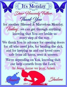 It's Monday Prayer Amen! Monday Morning Blessing, Monday Morning Quotes, Good Morning Prayer, Good Morning Inspirational Quotes, Good Morning Happy, Good Morning Messages, Monday Quotes, Morning Images, Monday Blessings