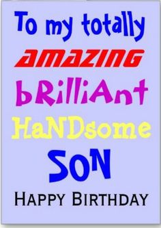 43 Trendy Ideas For Funny Happy Birthday Mom Smile Happy Birthday Son Images, Birthday Messages For Son, Happy Birthday Man, Birthday Quotes For Me, Happy Birthday Wishes Quotes, Birthday Wishes For Myself, Funny Birthday, Birthday Greetings, Happy Birthday Son Wishes