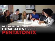 Pentatonix Do A Dramatic Table Reading of 'Home Alone'
