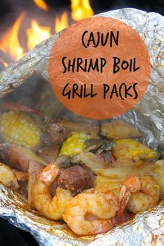 Cajun Shrimp Boil Grill Packs -We love having Shrimp Boils here in the South and tonight we made one for the three of us- but on the grill!