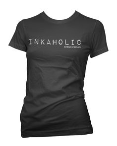 Inkaholic. That I am! http://www.aesoporiginals.com/product/inkaholic-t-shirt Available as a racer back Tank Top, Baby Doll T-Shirt or Mens Tee Shirt. Aesop Originals brings you the hottest designs from the Streets. We love Tattoos, Skateboarding, and any extreme sport or rockin' beat.