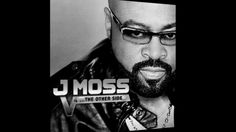 J Moss ft James Fortune - You Did