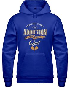 Pickleball is an Addiction - Unisex 50/50 Hoodie