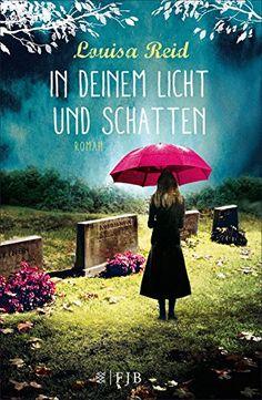 In deinem Licht und Schatten   Eine eindringliche, erschütternde Geschichte die ans Herz geht      In deinem Licht und Schatten        Buch...