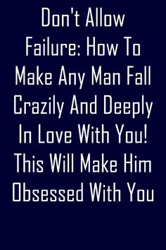 You'll make your life and the guy's life! #relationship Make A Man, How To Make, Love Deeply, Healthy Relationships, Good News, Falling In Love, Psychology, Life, Psicologia
