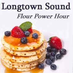 Longtown Sound 1474 Flour Power Hour