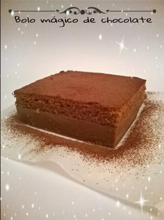 As receitas do Selminho ;-): Bolo mágico de chocolate