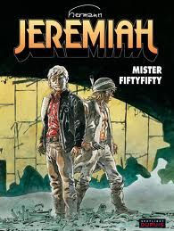 Jeremiah is a Belgian comic book series by Hermann Huppen. It was created in 1979 for the German magazine Zack and also appeared in Métal Hurlant and Spirou. Currently, there are 31 volumes in French and Dutch.
