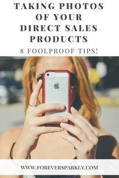 Looking to gain exposure and grow your direct sales business online? Click to read my 8 foolproof tips for taking photos of your direct sales products! via @owlandforever