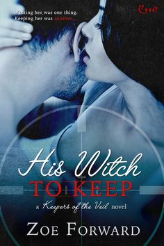 His Witch to Keep by Zoe Forward #Paranormal #Romance