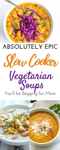The best healthy slow cooker vegetarian soup recipes for fall. These easy crockpot vegetarian soup recipes are the perfect comfort foods for families. This delicious vegan soup roundup includes vegetable soup with beans and veggies, gluten free soups, rand more for your Crock pot. Simple delicious meals. #slowcookervegetarian #vegetarianrecipes #slowcooksoups #slowcookerrecipes #crockpotrecipes #crockpotsoups