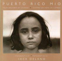 Puerto Rico Mio, Jack Delano