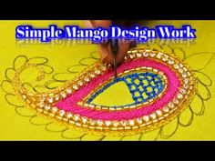 Simple Mango Design Work Using Tube, Stone Lace, Beads & Thread Hand Embroidery Videos, Tambour Embroidery, Hand Work Embroidery, Hand Embroidery Designs, Tailoring Classes, Sugar Beads, Saree Painting, Feather Stitch, Designer Blouse Patterns