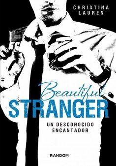 Beautiful Stranger. Un desconocido encantador  - http://todopdf.com/libro/beautiful-stranger-un-desconocido-encantador/