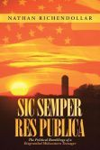 Sic Semper Res Publica: The Political Ramblings of a Disgruntled Midwestern Teenager  ....Nathan's Book @ BARNES & NOBLE.
