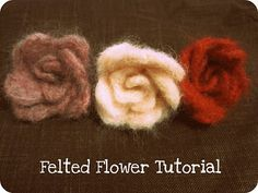 Felted Flower Tutorial with heart cookie cutter