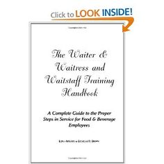 get professional waiter waitress training manual http www rh pinterest com Goal for Waiter and Waitress the waiter and waitress training manual.pdf