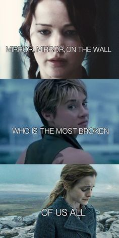 The Hunger Games : Katniss Everdeen, Harry Potter : Hermione Granger, divergent : tris prior I think Katniss is the most broken out of all of them. sorrybut its tris fom divergent Divergent Hunger Games, Hunger Games Trilogy, Divergent Funny, Funny Hunger Games, Divergent Characters, Hunger Games Fandom, Percy Jackson, Tris Prior, Beau Film
