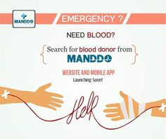 WEBSITE AND MOBILE APP Here's how you can save a life with Manddo's Blood Donor Finder Service!