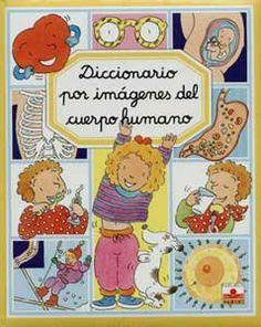 Para que los pequeños conozcan su cuerpo y aprendan a amarlo y cuidarlo.