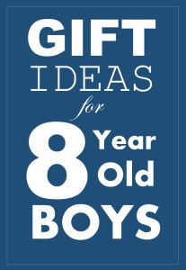 What to Buy an 8 Year Old Boy for Christmas or Birthday Presents