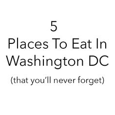 Heading to Washington DC and want to know where to eat? Here are my five favourite places to eat in America's capital.