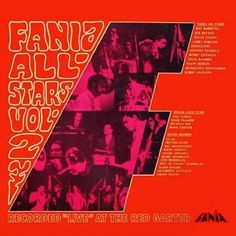 Fania All Stars - Live at the Red Garter 2 :: Salsa, Puerto Rico, NYC