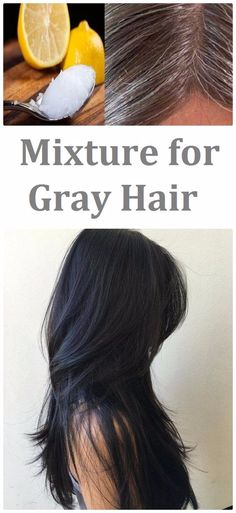 Mixture for Gray Hair