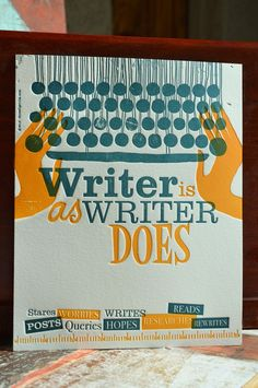 Writer Is As Writer Does by Letterpress Finesse