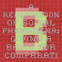 A Redefinition of Social Phenomena: Giving a Basis for Comparative Sociology | Brocku.ca/***SOCIAL--