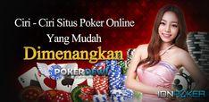 Memperoleh sebuah keuntungan pada sebuah Situs Poker Online Terpercaya merupakan tujuan utama dari para bettors dalam melakukan taruhan. Akan tetapi mendapatkan sebuah situs yang aman dan terpercaya merupakan sebuah hal yang cukup sulit untuk dilakukan. Ciri, Poker, Website