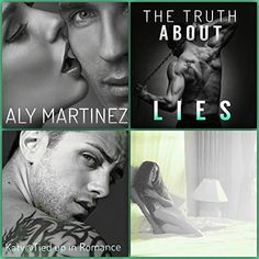 The Truth About Lies ( The Truth Duet , Truth : From over a thousand miles away, I watched on the screen of my phone as two men mur. Aly Martinez, Truth And Lies, Two Men, Authors, Romance, Tours, Reading, Movie Posters, Blog