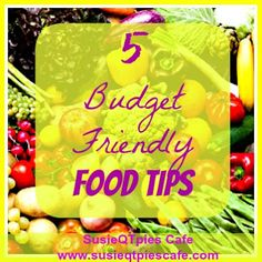 5 Budget-friendly Tips from SusieQTpies Cafe