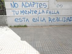 accion poetica | Tumblr Sad Quotes, Quotes To Live By, Life Quotes, Inspirational Quotes, Urban Poetry, Street Quotes, Body Posi, Artist Quotes, Frases Tumblr
